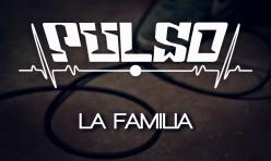 Pulso – La Familia